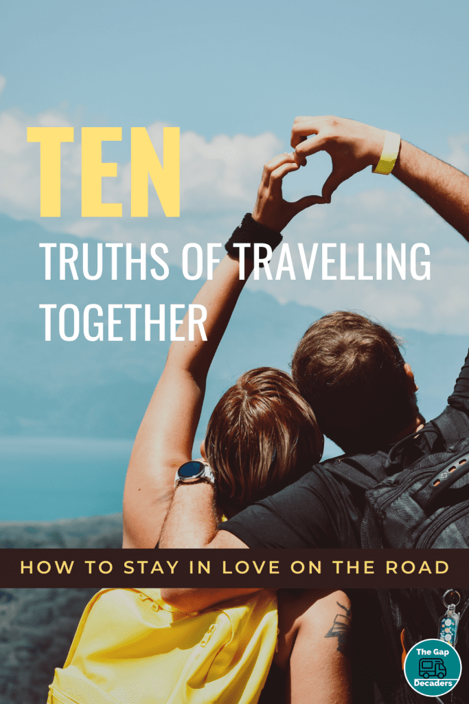 Ten Truths of Travelling Together