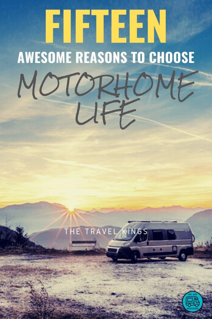Fifteen Awesome Reasons to Choose Motorhome Life