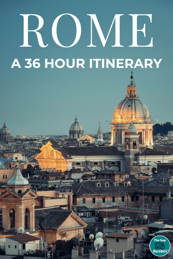 Rome 36 hour itinerary