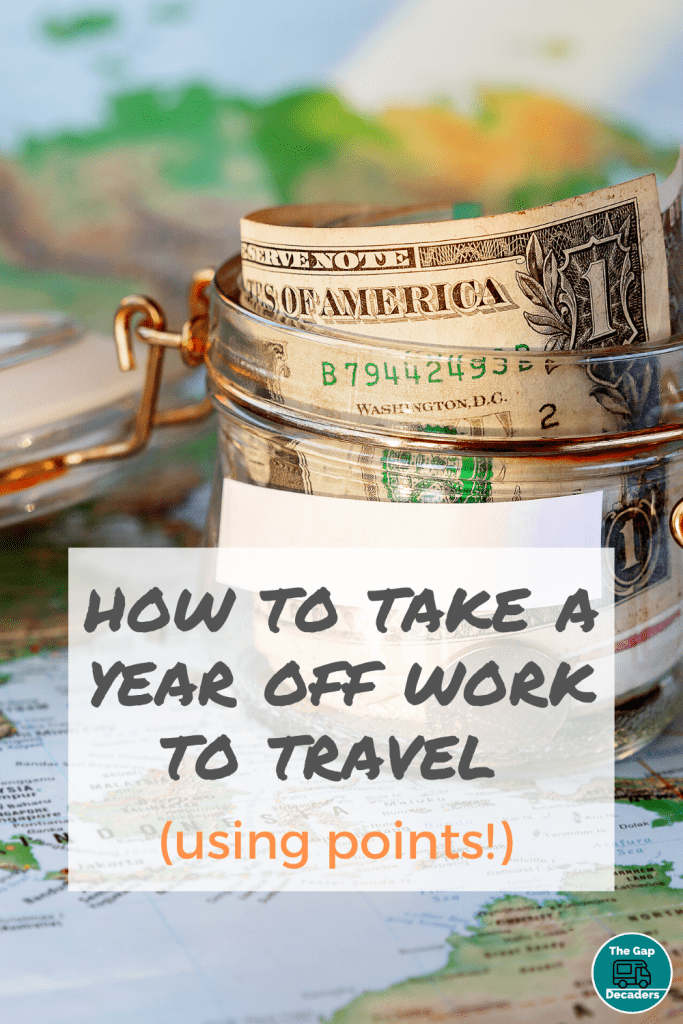 How to take a year of work to travel