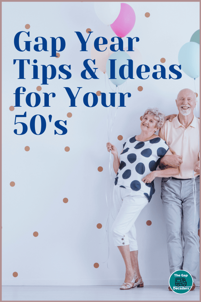 Gap Years for Over 50s