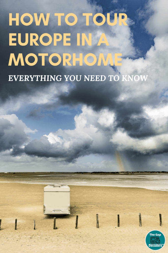 How to Tour Europe in a Motorhome