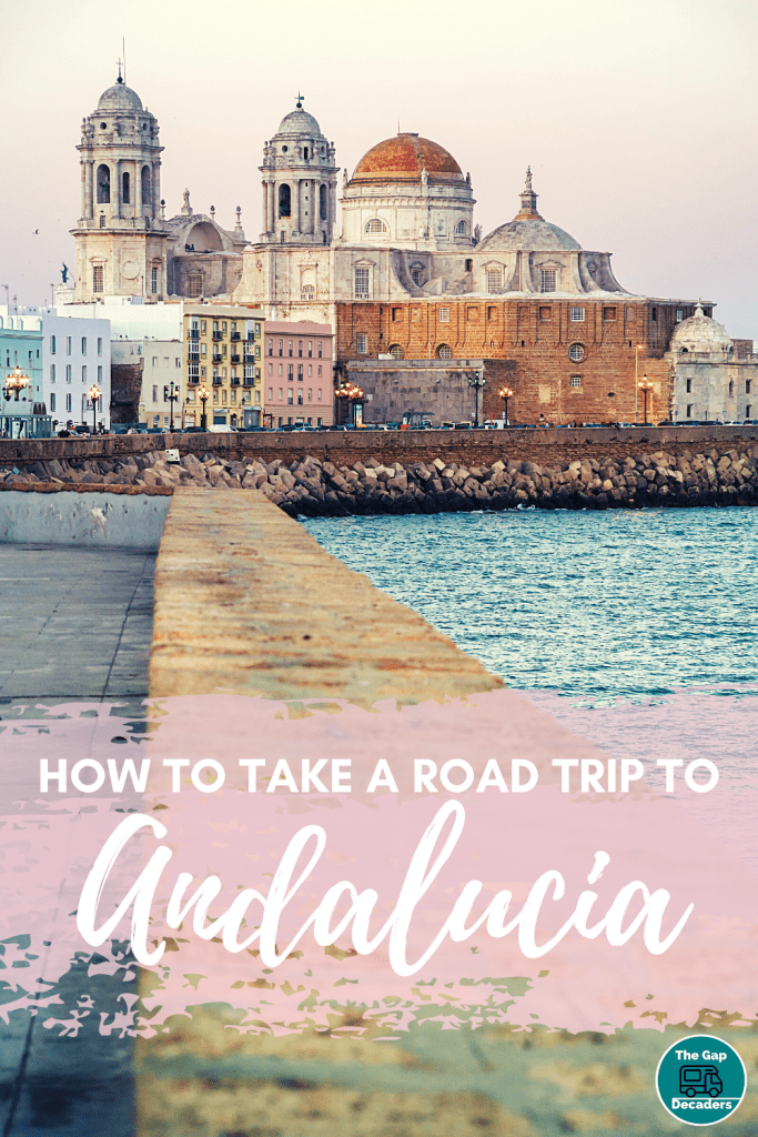 How to take a road trip to Andalucia