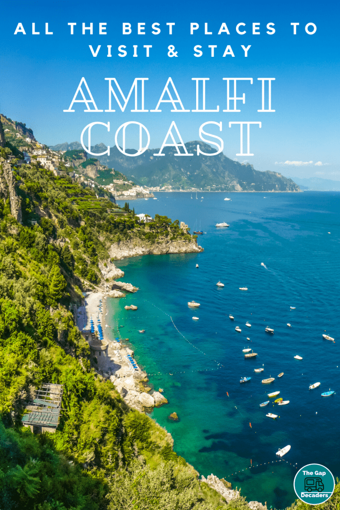 All the Best places to Visit and Stay Amalfi Coast