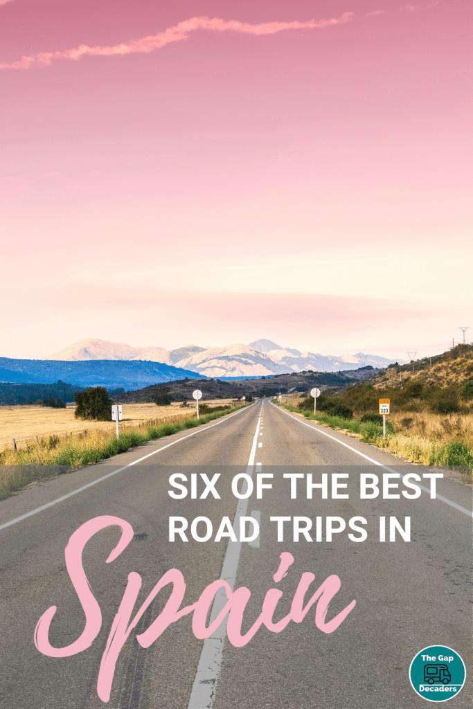 Six of the Best Road Trips in Spain