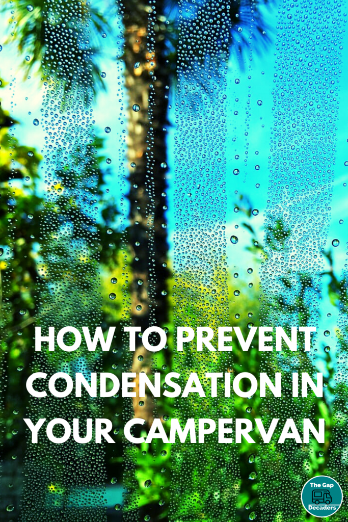 How to Prevent Condensation in Your Campervan