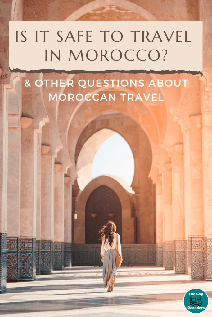 Is it safe to travel in Morocco?