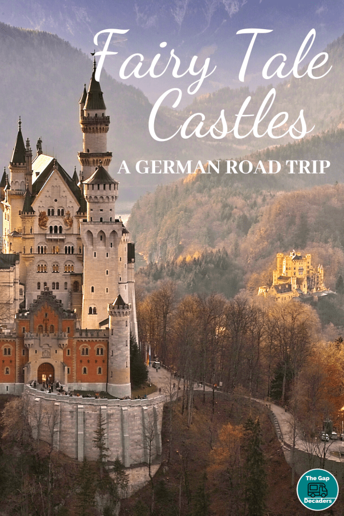 Fairy Tale Castles - A German Road Trip