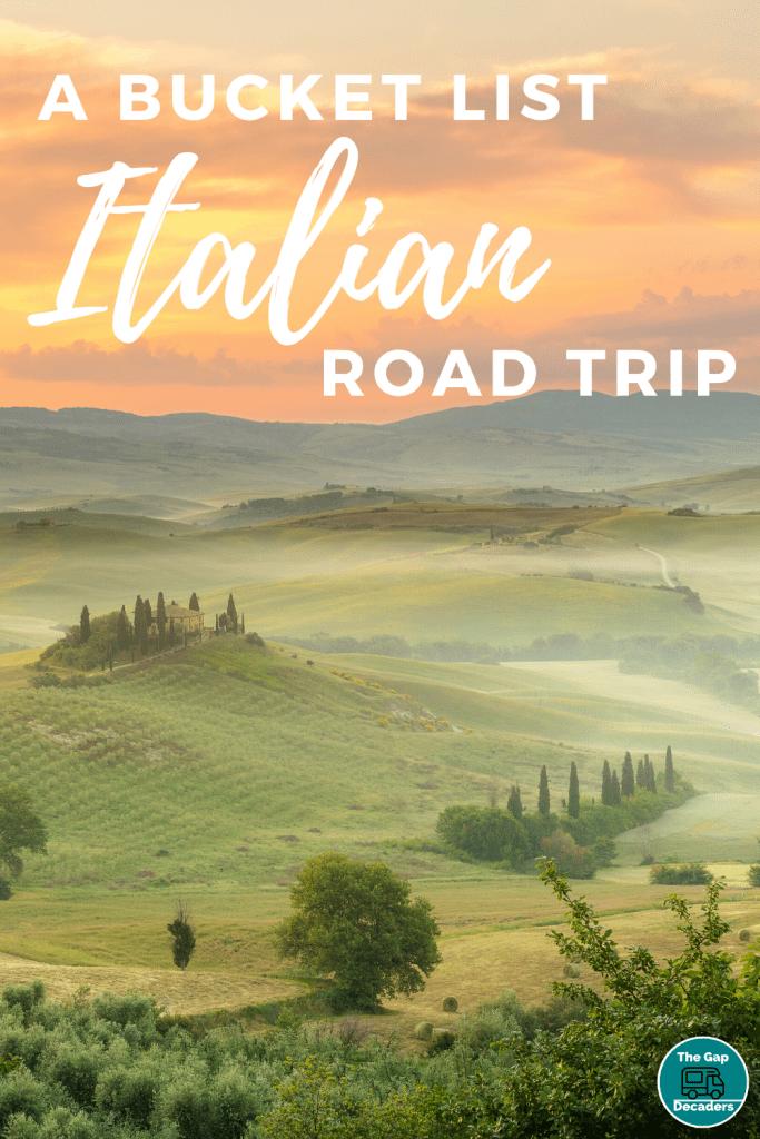 A Bucket List Italian Road Trip