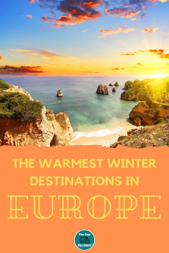 The Warmest Winter Destinations in Europe